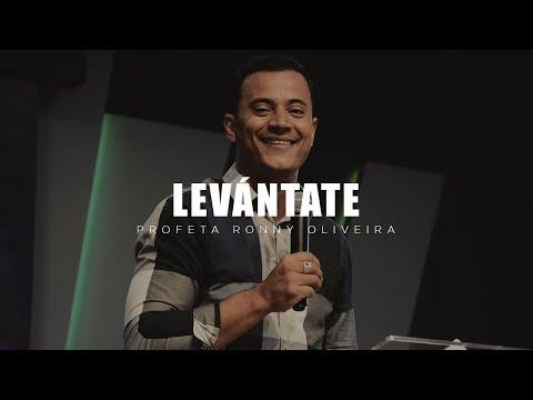 Profeta Ronny Oira - Levántate
