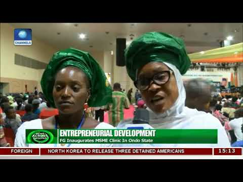 FG Inaugurates MSME Clinic In Ondo State | News Across Nigeria |