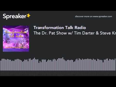 The Dr. Pat Show w/ Tim Darter & Steve Kramer