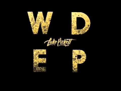 Luke Pickett - Wasted Dreams Remix