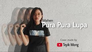Cover lagu Petrus Mahendra atau Mahen Pura Pura Lupa