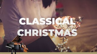 CLASSICAL CHRISTMAS (Music & Background) JUST CLASSICAL !