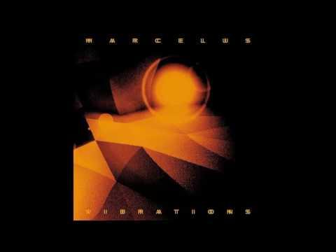 Marcelus - Vibrations [TRESOR287]