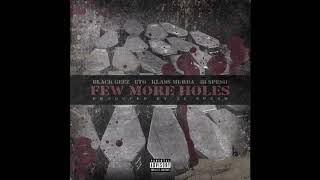 Few More Holes - Eto, Black Geez ,Klass Murda, 38 Spesh (Produced By 38 Spesh)