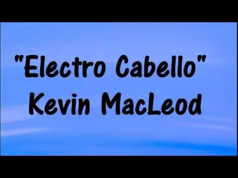 Electro cabello Kevin macleod