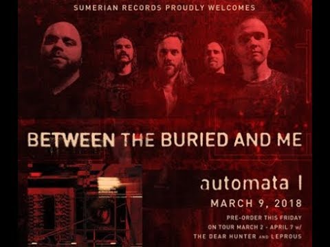 Between The Buried and Me + Leprous + Deer Hunter tour - Madball to start new album!