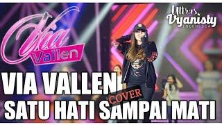 VIA VALLEN - SATU HATI SAMPAI MATI (COVER VERSION)