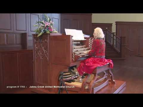 Johns Creek United Methodist Church with Diane Bish  (program#1703)