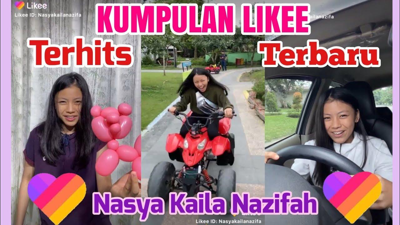 FULL Video Terbaru LIKEE ,Slowmo,Game, Transisi,komedi,Makanan . Nasya Kaila Nazifah