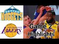 Nuggets vs Lakers HIGHLIGHTS Full Game | NBA Playoff Game 2