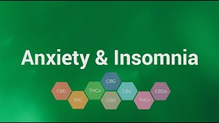 Anxiety & Insomnia: Using Cannabis for Treatment