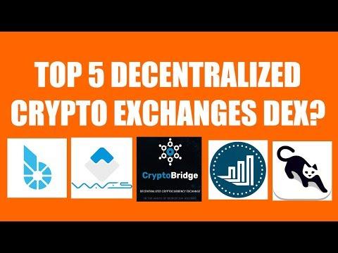 TOP 5 DECENTRALIZED CRYPTO EXCHANGES DEX?