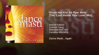 Ghum Hai Kisi Ke Pyar Mein (The