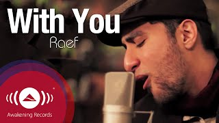 Download lagu Raef With You MP3