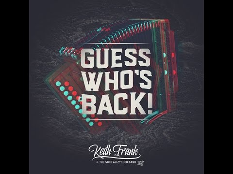 Guess Who's Back - Keith Frank