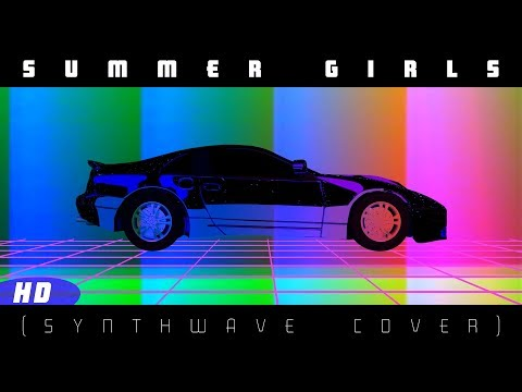 Hot Dad  Summer Girls LFO Synthwave