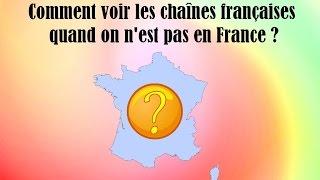 Video [Tuto] * Voir les chaînes françaises (replay ou direct) hors de France download MP3, 3GP, MP4, WEBM, AVI, FLV November 2017