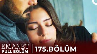 Emanet | 175. Bölüm