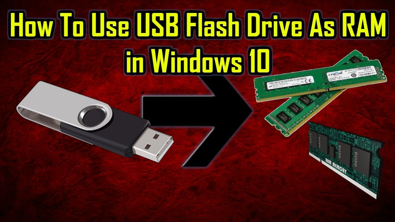 how to use usb flash drive as ram on windows 10 in 2018. Black Bedroom Furniture Sets. Home Design Ideas
