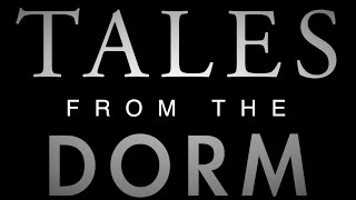 Tales from the Dorm: Room 1312 Part 1 Teaser (Ep. 2)