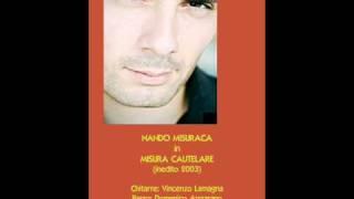 MISURA CAUTELARE- NANDO MISURACA  -inedito 2003