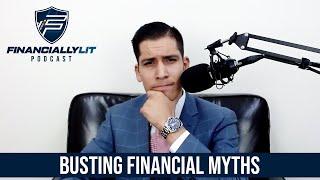 Busting Financial Myths Pt. 1