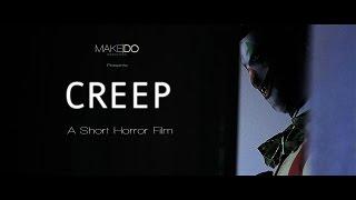 """CREEP"" | Horror Short Film"