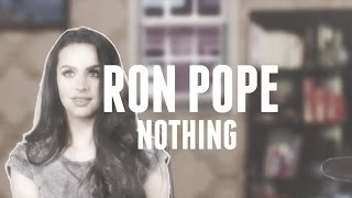 Watch Ron Pope Nothing video