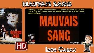 Mauvais Sang de Leos Carax (1986) #MrCinéma 86