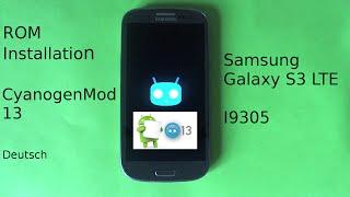 CyanogenMod 13 [Android 6.0.1] Installation auf dem Samsung Galaxy S3 LTE I9305 [Deutsch]  •  [HD]