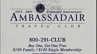 2003 - Ambassadair Travel Club Commercial