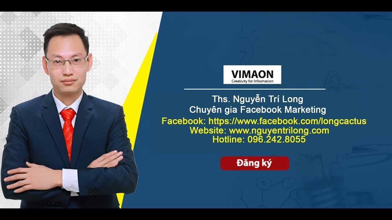 Hướng dẫn lập Fanpage bán hàng chuẩn SEO 2020 mới nhất – Nguyễn Trí Long – Facebook Marketing