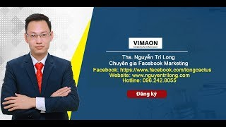 Hướng dẫn lập Fanpage bán hàng chuẩn SEO 2019 mới nhất - Nguyễn Trí Long - Facebook Marketing