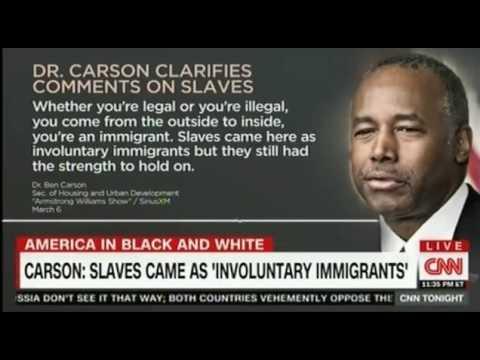 Ben Carson Calls Slaves