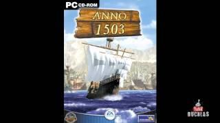 Anno 1503 Soundtrack - 06 Anno 1503 AD