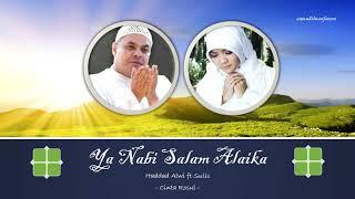 Haddad Alwi ft Sulis  - Ya Nabi Salam 'Alaika [Lirik & Terjemah]
