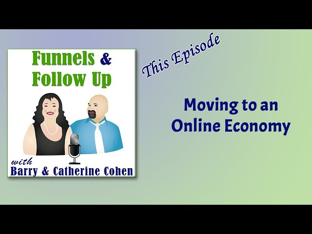 Moving to an Online Economy