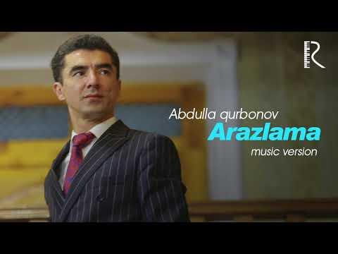 Abdulla Qurbonov - Arazlama