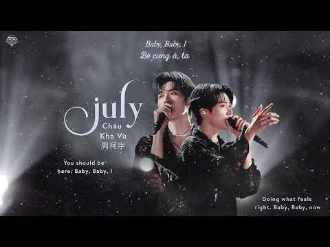 [Vietsub] July - Châu Kha Vũ (周柯宇) | Sáng Tạo Doanh 2021 - CHUANG 2021