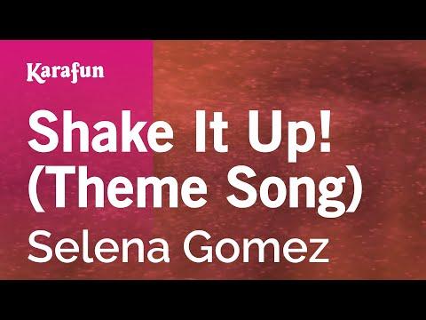Karaoke Shake It Up! (Theme Song) - Selena Gomez *