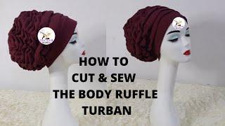 DIY: How to Sęw the Trending Body Ruffled Turban | Turban making