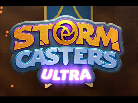 STORM CASTERS ULTRA - iOS Gameplay Trailer
