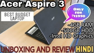 Acer Aspire 3 unboxing and review in hindi | Best budget laptop | Top best budget laptop
