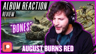 "August Burns Red ""Bones"" - REACTION / REVIEW (ALBUM REACTION)"