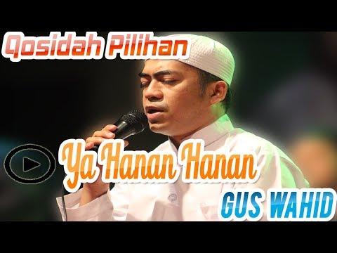 'Qosidah - Ya Hannan Ya Mannan' || Gus Wahid