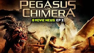 B MOVIE NEWS EP 3:  PEGASUS VS. CHIMERA