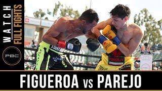 Figueroa vs Parejo FULL FIGHT: April 20, 2019 - PBC on FOX