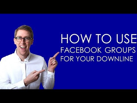 How To Use Facebook Groups For Your Downline