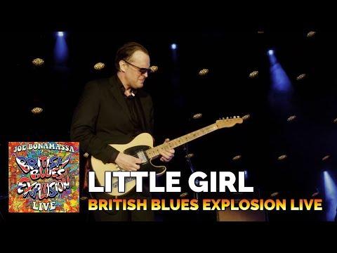 "Joe Bonamassa ""Little Girl"" British Blues Explosion Live"