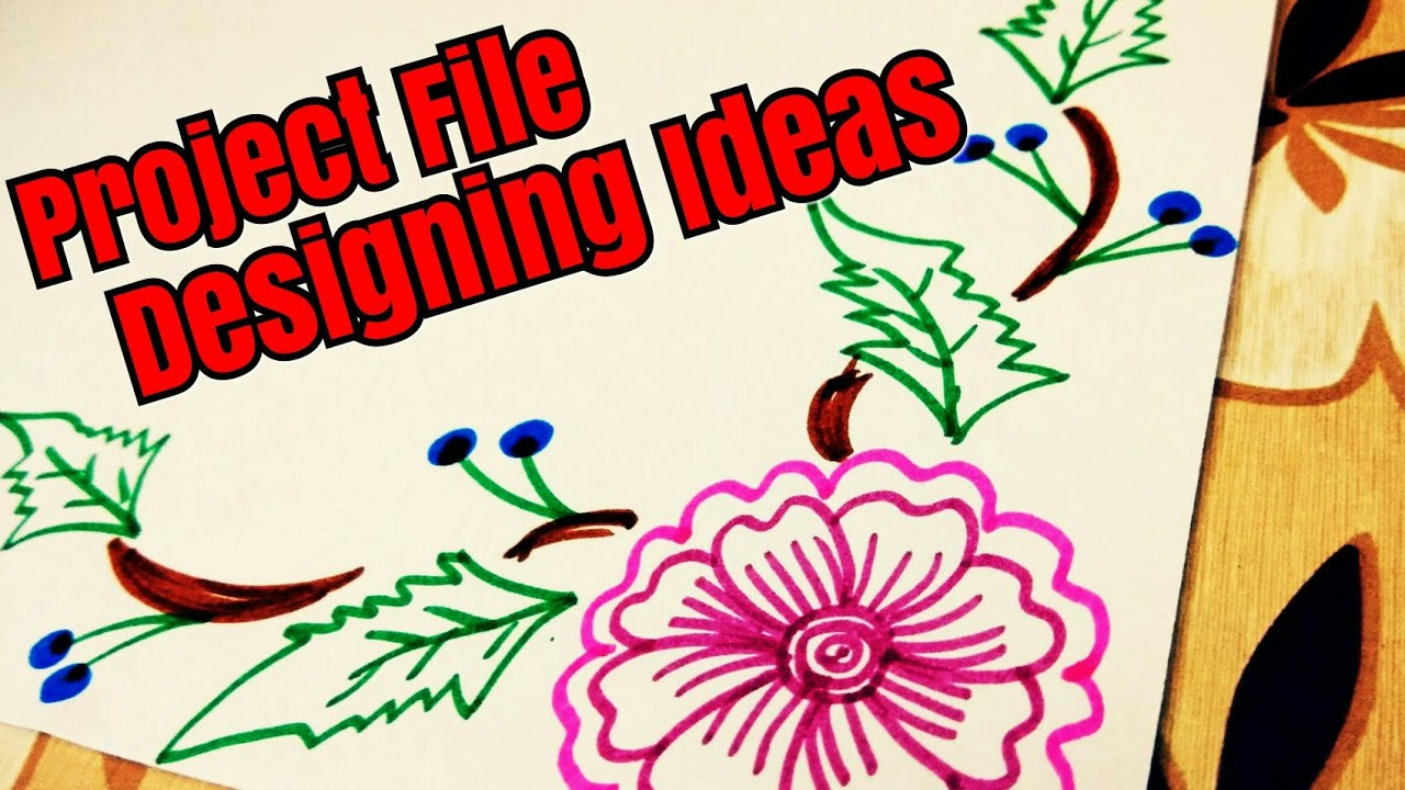 Project File Design Border Designs On Paper How To Decorate